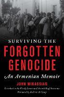 Surviving the Forgotten Genocide