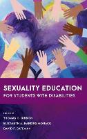 Sexuality Education for Students with Disabilities - Special Education Law, Policy, and Practice (Hardback)
