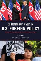 Contemporary Cases in U.S. Foreign Policy: From National Security to Human Security (Paperback)