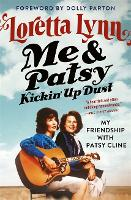 Me & Patsy Kickin' Up Dust: My Friendship with Patsy Cline (Paperback)
