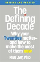 The Defining Decade (Revised)