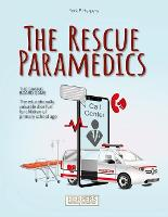 The Rescue Paramedics - The Life-Saving Board Game (Paperback)