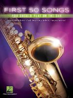 First 50 Songs You Should Play on the Sax (Book)