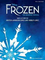 Disney's Frozen - The Broadway Musical (Paperback)