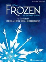 Disney's Frozen - The Broadway Musical (Piano Selections)