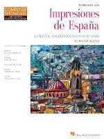 Impresiones De Espana: Composer Showcase Hal Leonard Student Piano Library Intermediate Level (Book)