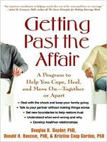 Getting Past the Affair: A Program to Help You Cope, Heal, and Move On -- Together or Apart (CD-Audio)