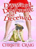 Divorced, Desperate and Deceived - Divorced and Desperate 3 (CD-Audio)