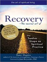 Recovery - The Sacred Art: The Twelve Steps as Spiritual Practice (CD-Audio)