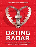 """Dating Radar: Why Your Brain Says Yes to """"The One"""" Who Will Make Your Life Hell (CD-Audio)"""