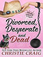 Divorced, Desperate and Dead - Divorced and Desperate 5 (CD-Audio)