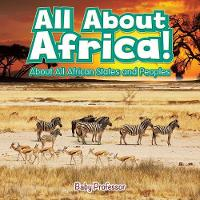 All About Africa! About All African States and Peoples (Paperback)