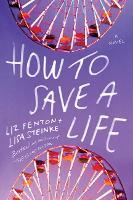 How to Save a Life: A novel (Paperback)