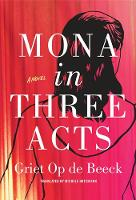 Mona in Three Acts (Paperback)