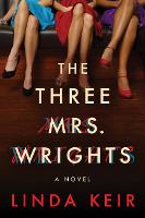 The Three Mrs. Wrights: A Novel (Paperback)