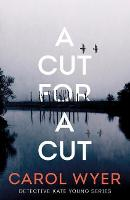A Cut for a Cut - Detective Kate Young 2 (Paperback)