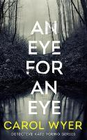 An Eye for an Eye - Detective Kate Young 1 (Paperback)