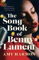 The Songbook of Benny Lament: A Novel (Paperback)