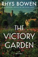 The Victory Garden: A Novel (Paperback)