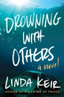 Drowning with Others (Hardback)