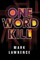 One Word Kill - Impossible Times 1 (Hardback)