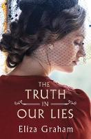 The Truth in Our Lies (Paperback)