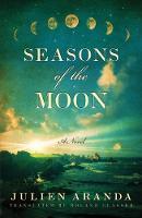 Seasons of the Moon (Paperback)