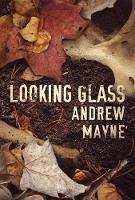 Looking Glass - The Naturalist 2 (Paperback)