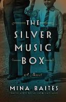 The Silver Music Box - The Silver Music Box 1 (Paperback)
