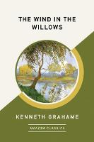 The Wind in the Willows (AmazonClassics Edition) (Paperback)