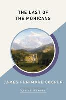 The Last of the Mohicans (AmazonClassics Edition) (Paperback)