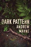 Dark Pattern - The Naturalist 4 (Paperback)