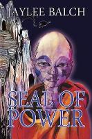 Seal of Power (Paperback)