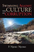 Swimming Against the Culture of Corruption (Paperback)