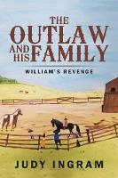 The Outlaw and His Family: William's Revenge (Paperback)