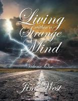 Living Within a Strange Mind: Volume One (Paperback)