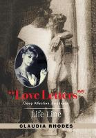 Love Letters: Deep Affection; Fondness. (Hardback)
