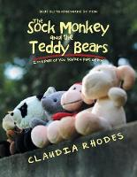 The Sock Monkey and the Teddy Bears: I'm a Part of You. You're a Part of Me. (Paperback)