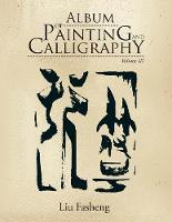 Album of Painting and Calligraphy: Volume III (Paperback)