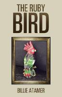 The Ruby Bird (Paperback)