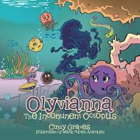 Olyvianna: The Incontinent Octopus (Paperback)