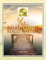 Yes, Relationship Really Matters (Paperback)