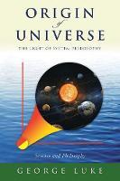 Origin of Universe: The Light of System Philosophy (Paperback)