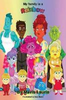My Family Is a Rainbow (Paperback)