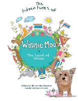 The Adventures of Winnie Moo: in The Land of Smiles (Paperback)