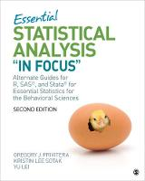 """Essential Statistical Analysis """"In Focus"""": Alternate Guides for R, SAS, and Stata for Essential Statistics for the Behavioral Sciences (Paperback)"""
