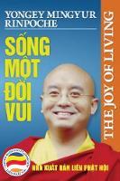 Sống một đời vui: Kham pha bi quyết sống hạnh phuc (Paperback)