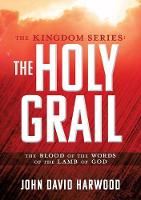 The Kingdom Series: The Holy Grail (Paperback)