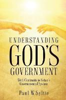 Understanding God's Government (Paperback)