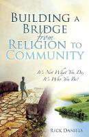 Building a Bridge from Religion to Community (Paperback)